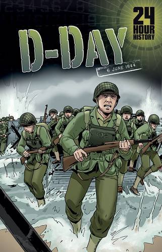 9781406273717: D-Day: 6 June 1944 (24-Hour History)