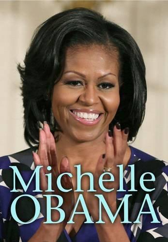 Michelle Obama (Ignite: Extraordinary Women): Doak, Robin S.