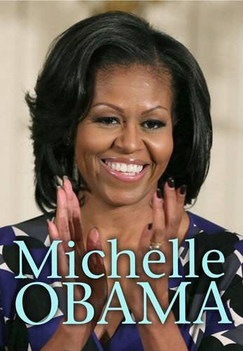 9781406273939: Michelle Obama (Extraordinary Women)