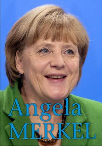 9781406273960: Angela Merkel (Extraordinary Women)