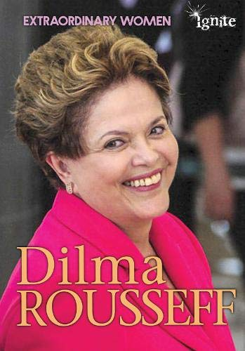 9781406273984: Dilma Rousseff