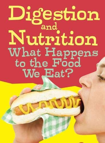 9781406274356: Digestion and Nutrition (Show Me Science)