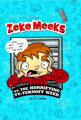 9781406275346: Zeke Meeks Vs the Horrifying TV-Turnoff Week