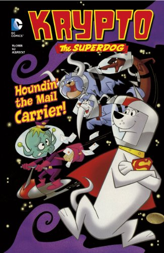 Houndin' the Mail Carrier! (Krypto the Superdog): McCann, Jesse Leon