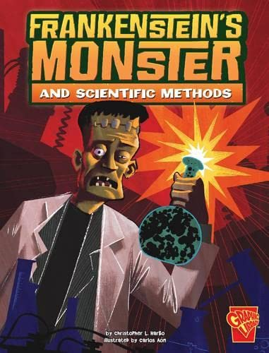 Frankenstein's Monster and Scientific Methods (Monster Science): Harbo, Christopher L.
