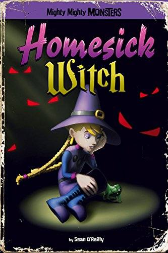 9781406279917: Homesick Witch (Mighty Mighty Monsters)