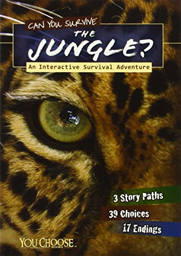 9781406279993: Can You Survive the Jungle? (You Choose: You Choose: Survival)