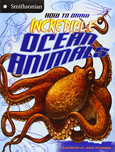 9781406280036: How to Draw Incredible Ocean Animals (Smithsonian Drawing Books)
