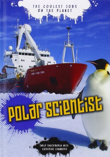 9781406280111: Polar Scientist
