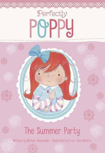 9781406280463: The Summer Party (Perfectly Poppy)