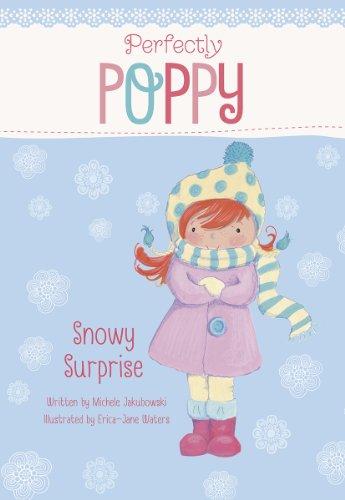 Snowy Surprise (Perfectly Poppy): Jakubowski, Michele