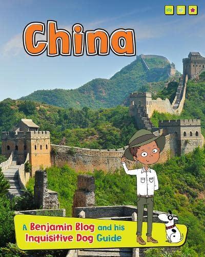 China: A Benjamin Blog and His Inquisitive Dog Guide (Country Guides, with Benjamin Blog and his ...
