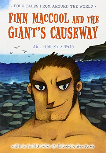 9781406281330: Finn MacCool and the Giant's Causeway: An Irish Folk Tale (Folk Tales From Around the World)