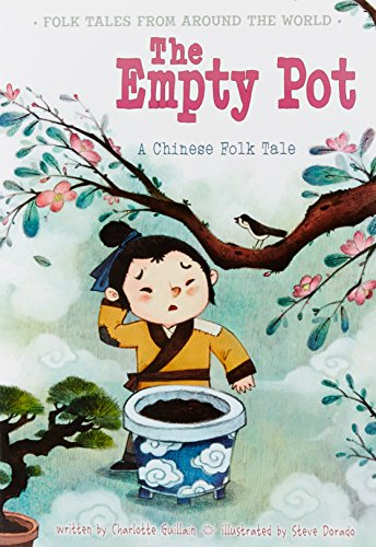 9781406281385: The Empty Pot: A Chinese Folk Tale (Folk Tales From Around the World)
