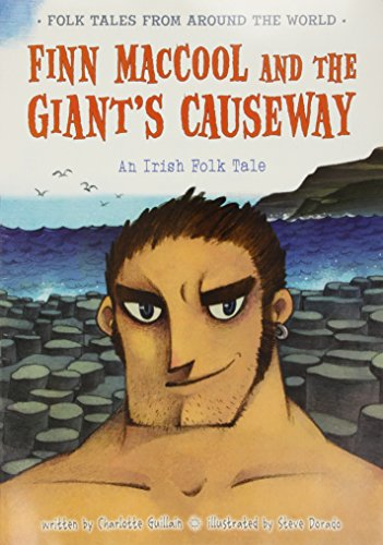 9781406281408: Finn MacCool and the Giant's Causeway: An Irish Folk Tale (Folk Tales From Around the World)
