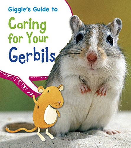 Giggle's Guide to Caring for Your Gerbils (Pets' Guides): Thomas, Isabel