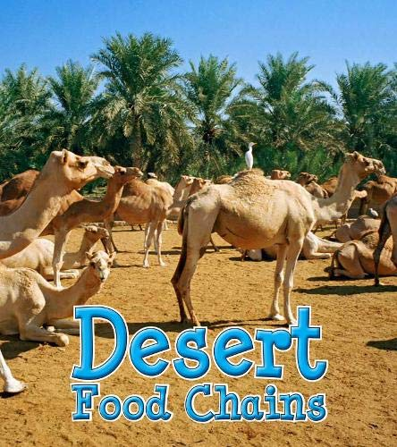 Desert Food Chains (Food Chains and Webs): Royston, Angela