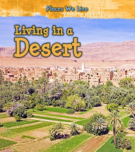 9781406287820: Living in a Desert (Young Explorer: Places We Live)