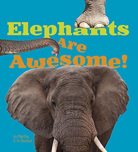 9781406288520: Elephants Are Awesome! (A+ Books: Awesome African Animals)