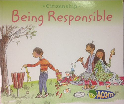 9781406288827: Being Responsible (Acorn: Citizenship)