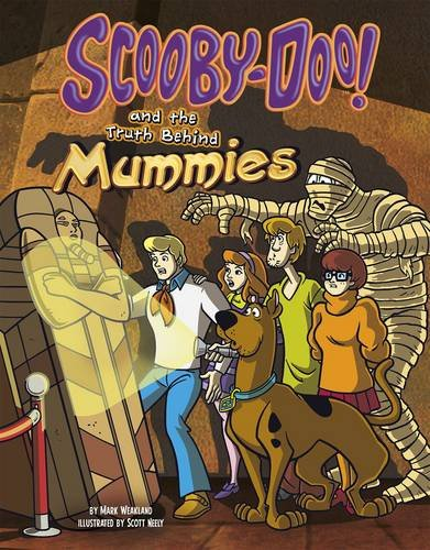9781406288971: Scooby-Doo! and the Truth Behind Mummies (Scooby-Doo!: Unmasking Monsters with Scooby-Doo!)