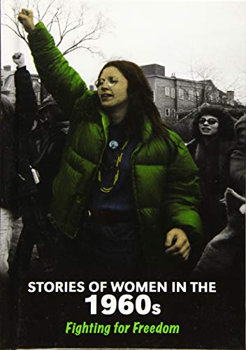 9781406289497: Stories of Women in the 1960s (Middle School Nonfiction: Women's Stories from History)