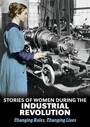 9781406289510: Stories of Women During the Industrial Revolution (Middle School Nonfiction: Women's Stories from History)