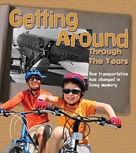 9781406290134: Getting Around Through the Years (Read and Learn: History in Living Memory)