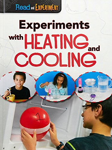 9781406290332: Experiments with Heating and Cooling (Raintree Perspectives: Read and Experiment)