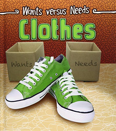 9781406290608: Clothes (Read and Learn: Wants Vs Needs)