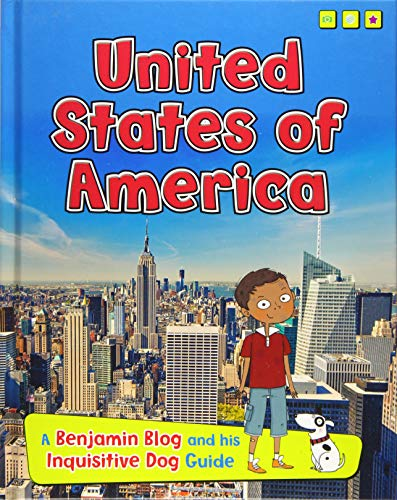 United States of America: A Benjamin Blog and His Inquisitive Dog Guide (Country Guides, with ...