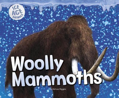 9781406293678: Woolly Mammoths (Pebble Plus: Ice Age Animals)