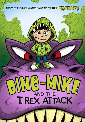 9781406293951: Dino-Mike and the T. Rex Attack (Dino-Mike!: Dino-Mike!)