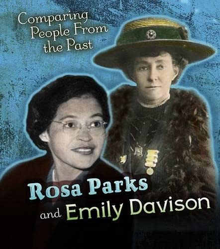 Rosa Parks and Emily Davison (Young Explorer: Comparing People from the Past): Nick Hunter