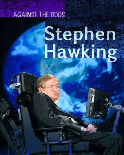 9781406297546: Stephen Hawking (Against the Odds Biographies)