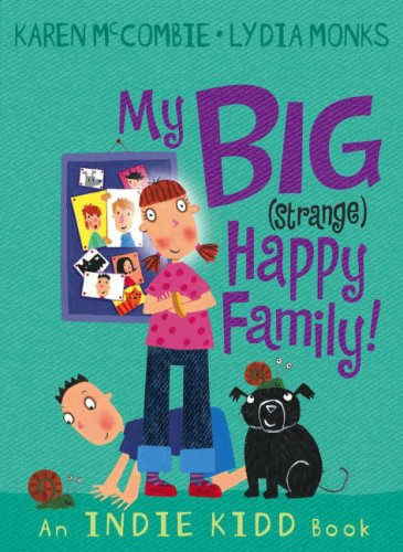 9781406300789: Indie Kidd: My Big (Strange) Happy Family!