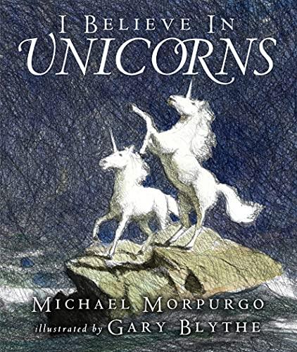 9781406302042: I Believe in Unicorns