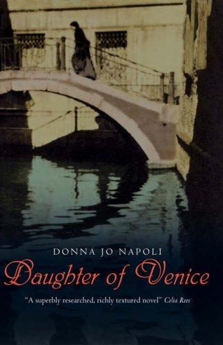 Daughter of Venice: Donna Jo Napoli