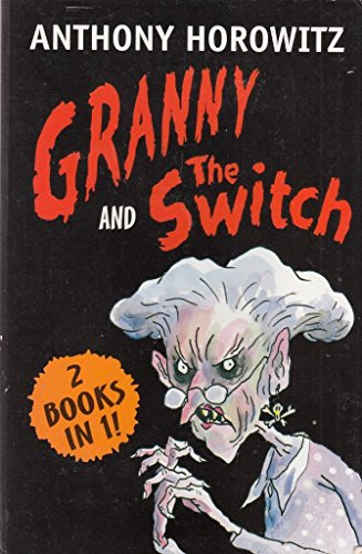 9781406302943: Granny and The Switch (2 Books in 1!)