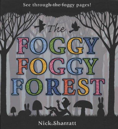 9781406303377: The Foggy, Foggy Forest