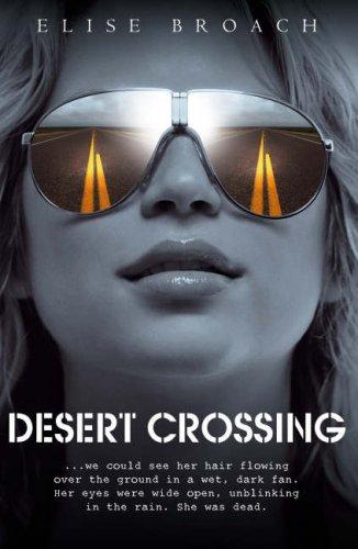 9781406303681: Desert Crossing