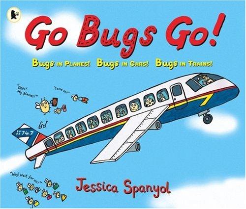 9781406303711: Go Bugs, Go!