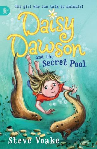 Daisy Dawson and the Secret Pool: Steve Voake