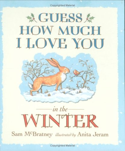 9781406304558: Guess How Much I Love You in the Winter