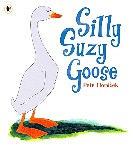 9781406304589: Silly Suzy Goose