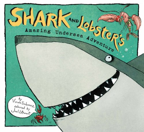 9781406305203: Shark And Lobster's Amazing Undersea Adv