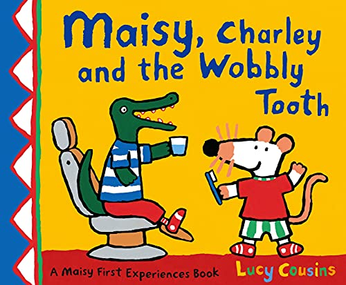 9781406305326: Maisy, Charley and the Wobbly Tooth