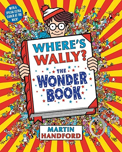 Where's Wally? The Wonder Book: Martin Handford