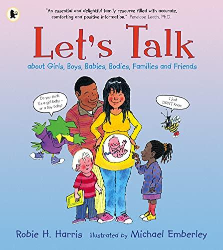 9781406306064: Let's Talk About Girls, Boys, Babies, Bodies, Families and Friends: About Girls, Boys, Babies, Bodies, Families & Friends