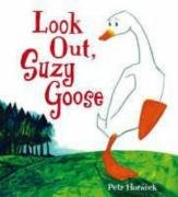 9781406307139: Look Out, Suzy Goose